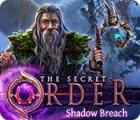 The Secret Order: Shadow Breach 游戏