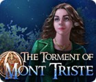 The Torment of Mont Triste 游戏