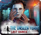 The Unseen Fears: Last Dance 游戏