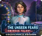 The Unseen Fears: Ominous Talent Collector's Edition 游戏
