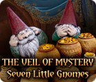 The Veil of Mystery: Seven Little Gnomes 游戏