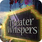 Theater Whispers 游戏