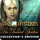Time Mysteries: The Ancient Spectres Collector's Edition 游戏