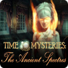 Time Mysteries: The Ancient Spectres 游戏