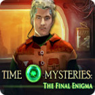 Time Mysteries: The Final Enigma 游戏