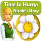 Time to Hurry: Nicole's Story 游戏