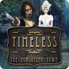 Timeless: The Forgotten Town 游戏