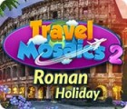 Travel Mosaics 2: Roman Holiday 游戏