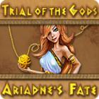 Trial of the Gods: Ariadne's Fate 游戏