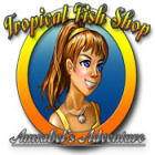 Tropical Fish Shop: Annabel's Adventure 游戏