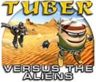 Tuber versus the Aliens 游戏