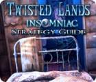 Twisted Lands: Insomniac Strategy Guide 游戏