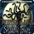 Twisted Lands: Shadow Town Collector's Edition 游戏