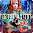 Unfinished Tales: Illicit Love 游戏