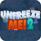 Unfreeze Me 2 游戏