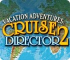Vacation Adventures: Cruise Director 2 游戏