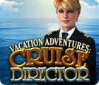 Vacation Adventures: Cruise Director 游戏