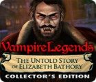 Vampire Legends: The Untold Story of Elizabeth Bathory Collector's Edition 游戏