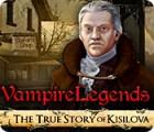 Vampire Legends: The True Story of Kisilova 游戏