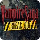 Vampire Saga: Break Out 游戏