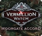Vermillion Watch: Moorgate Accord 游戏