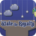 Wake The Royalty 游戏