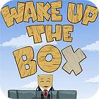 Wake Up The Box 游戏