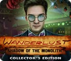 Wanderlust: Shadow of the Monolith Collector's Edition 游戏