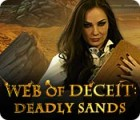 Web of Deceit: Deadly Sands 游戏
