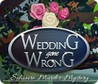 Wedding Gone Wrong: Solitaire Murder Mystery 游戏
