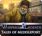 Whispered Legends: Tales of Middleport 游戏