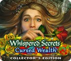Whispered Secrets: Cursed Wealth Collector's Edition 游戏