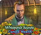 Whispered Secrets: Cursed Wealth 游戏