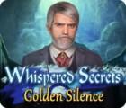 Whispered Secrets: Golden Silence 游戏