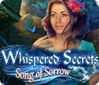 Whispered Secrets: Song of Sorrow 游戏