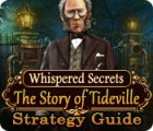 Whispered Secrets: The Story of Tideville Strategy Guide 游戏
