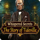 Whispered Secrets: The Story of Tideville 游戏