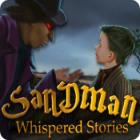 Whispered Stories: Sandman 游戏