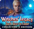 Witches' Legacy: Dark Days to Come Collector's Edition 游戏