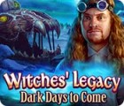 Witches' Legacy: Dark Days to Come 游戏