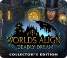 Worlds Align: Deadly Dream Collector's Edition 游戏