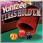 Yahtzee Texas Hold 'Em 游戏